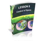 Lesson 8 - Control of Space